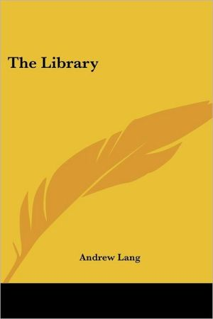 The Library - Andrew Lang