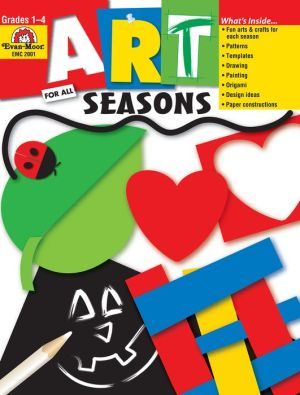 Art For All Seasons - Evan-Moor Educational Publishers, Jo Ellen Moore