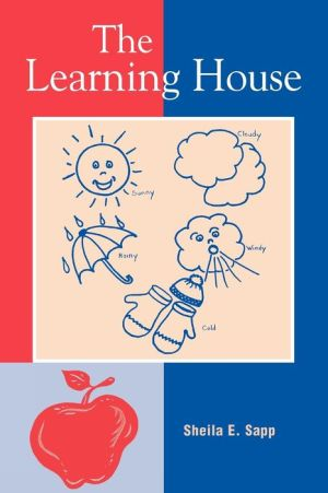 The Learning House - Sheila E. Sapp