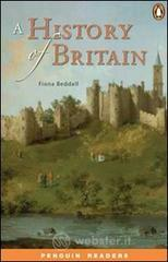 History of Britain. Con CD Audio (A) - Beddall Fiona