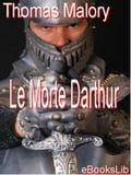 Morte Darthur Volume 1, Le - Thomas Sir Malory