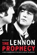 The Lennon Prophecy: A New Examination of the Death Clues of the Beatles - Niezgoda, Joseph