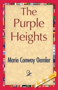 The Purple Heights - Oemler, Marie Conway