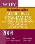 Wiley The Complete Guide to Auditing Standards, and Other Professional Standards for Accountants 2008 - Nick Hourdebaigt Dauber