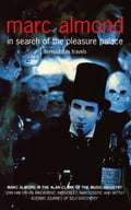 In Search of the Pleasure Palace - Marc Almond