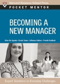 Becoming a New Manager - Harvard Business School Press
