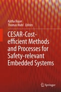 CESAR - Cost-efficient Methods and Processes for Safety-relevant Embedded Systems - Ajitha Rajan, Thomas Wahl