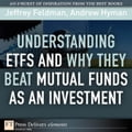 Understanding ETFs and Why They Beat Mutual Funds as an Investment - Feldman, Jeffrey