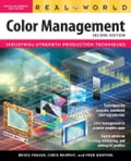 Real World Color Management - Fraser, Chris