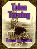 Tulsa Turning - Lutz, Norma, Jean