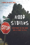 Hood Stories - Black Male