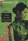 Song of the Silk Road - Mingmei Yip