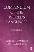 Compendium of the World's Languages - Gareth King, George L. Campbell