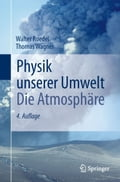 Physik unserer Umwelt: Die Atmosphäre - Thomas Wagner, Walter Roedel