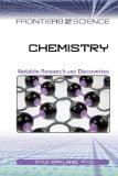 Chemistry: Notable Research and Discoveries (Frontiers of Science) - Kyle Kirkland