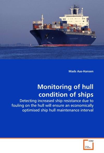 Monitoring of hull condition of ships - Mads Aas-Hansen