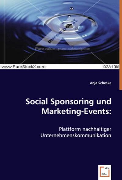 Social Sponsoring und Marketing-Events: - Anja Scheske
