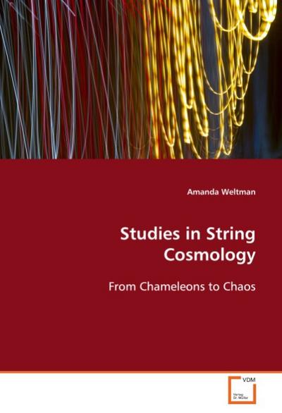 Studies in String Cosmology - Amanda Weltman