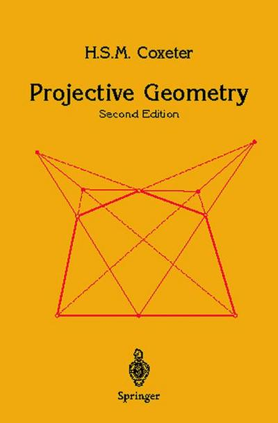 Projective Geometry - Harold S. M. Coxeter