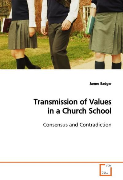 Transmission of Values in a Church School - James Badger