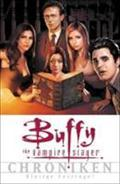Buffy Chroniken 05 - Joss Whedon