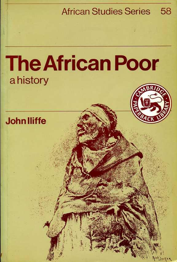 The African Poor : A History - Iliffe, John