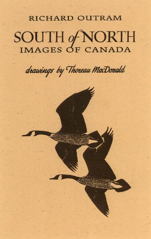 South of North: Images of Canada - Richard Outram