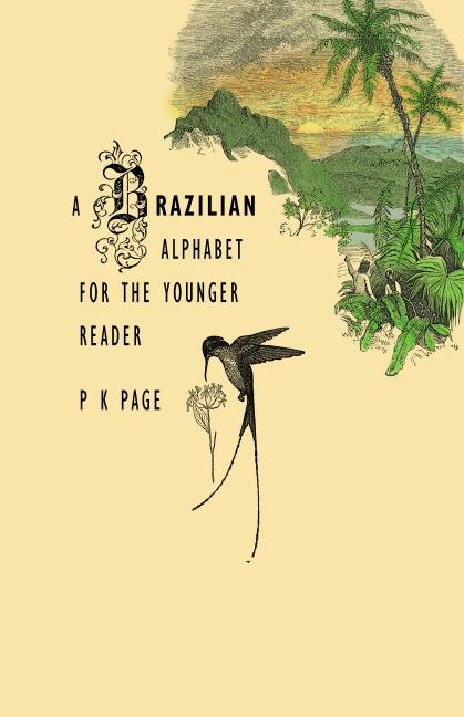 A Brazilian Alphabet For The Younger Reader - Page, P.K.