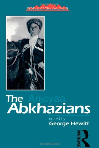 The Abkhaz: A Handbook - George Hewitt