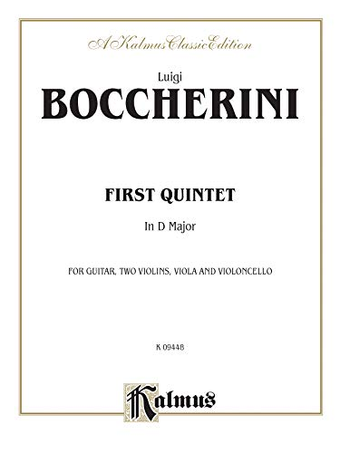 First Quintet in D Major for Two Violins, Viola, Cello and Guitar (Kalmus Edition) - Boccherini, Luigi