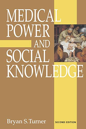 Medical Power and Social Knowledge (Handbook of Experimental Pharmacology) - Turner, Bryan S.