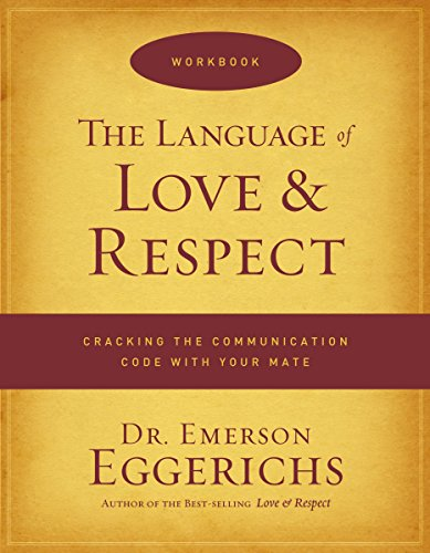 The Language of Love & Respect - Eggerichs, Emerson
