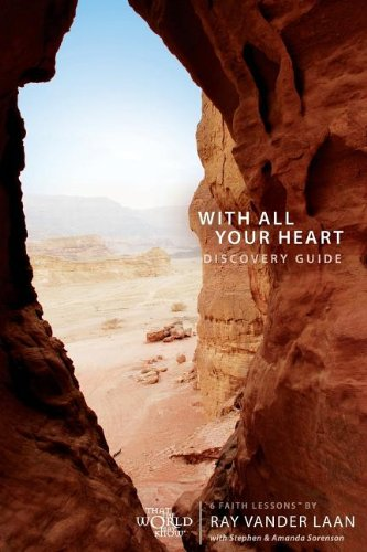 With All Your Heart Discovery Guide: 6 Faith Lessons - Vander Laan, Ray