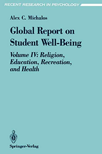 Global Report on Student Well-Being - Michalos, Alex C.
