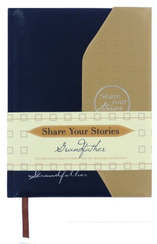 Share Your Stories Grandfather - Jeffrey Marsh