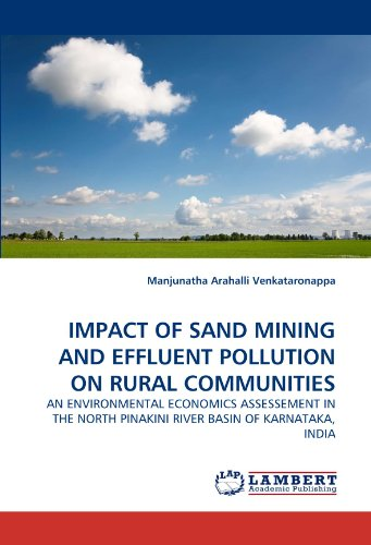 Impact of Sand Mining and Effluent Pollution on Rural Communities - Manjunatha Arahalli Venkataronappa