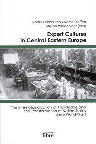 Expert Cultures in Central Eastern Europe - Martin Kohlrausch