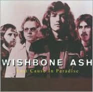 Lost Cause in Paradise - Wishbone Ash