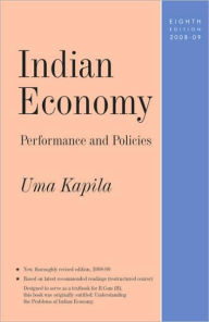 Indian Economy: Performance and Policies - Uma Kapila