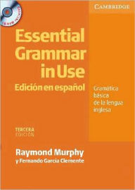 Essential Grammar in Use Spanish Edition with CD-ROM - Raymond Murphy