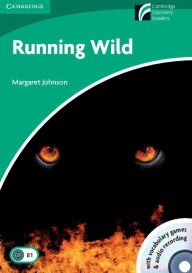 Running Wild Level 3 Lower-intermediate Book with CD-ROM and Audio 2 CD Pack - Margaret Johnson