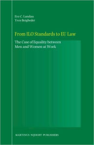 From ILO Standards to EU Law: The Case of Equality between Men and Women at Work - Tamar L. Landau