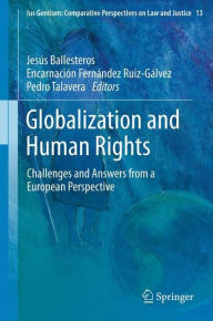 Globalization and Human Rights: Challenges and Answers from a European Perspective - Jesus Ballesteros