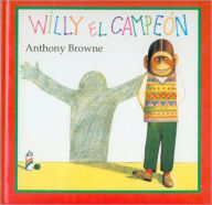 Willy el campeon - Anthony Browne