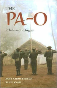 The Pa-O: Rebels and Refugees - Russ Christensen