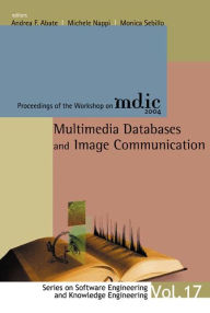 Multimedia Databases and Image Communication: Proceedings of the Workshop on Mdic 2004 - Andrea F Abate