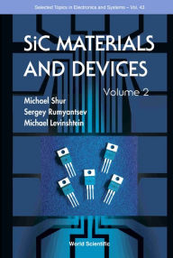 Sic Materials and Devices, Volume 2 - Michael E Levinshtein
