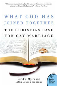What God Has Joined Together?: The Christian Case for Gay Marriage - David G., PhD Myers PhD