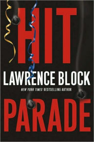 Hit Parade (Keller Series #3) - Lawrence Block