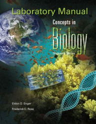 Laboratory Manual Concepts in Biology - Eldon Enger